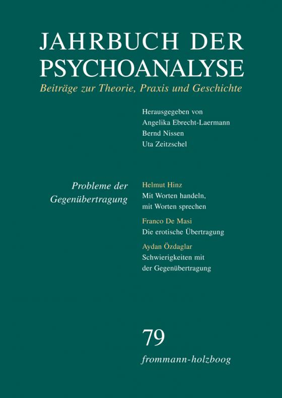 Cover-Bild Jahrbuch der Psychoanalyse / Band 79: Probleme der Gegenübertragung