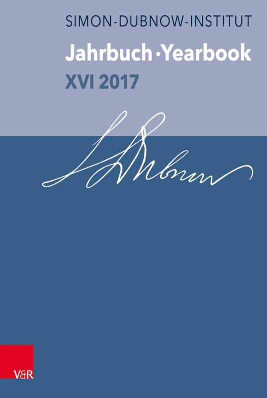 Cover-Bild Jahrbuch des Simon-Dubnow-Instituts /Simon Dubnow Institute Yearbook / Jahrbuch des Dubnow-Instituts / Dubnow Institute Yearbook XVI/2017