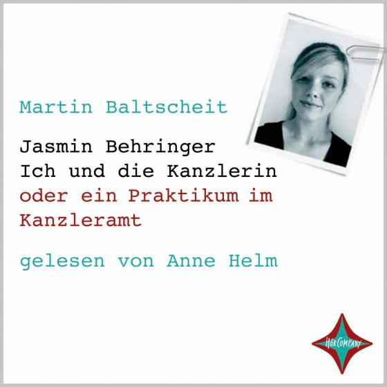 Cover-Bild Jasmin Behringer - Ich und die Kanzlerin