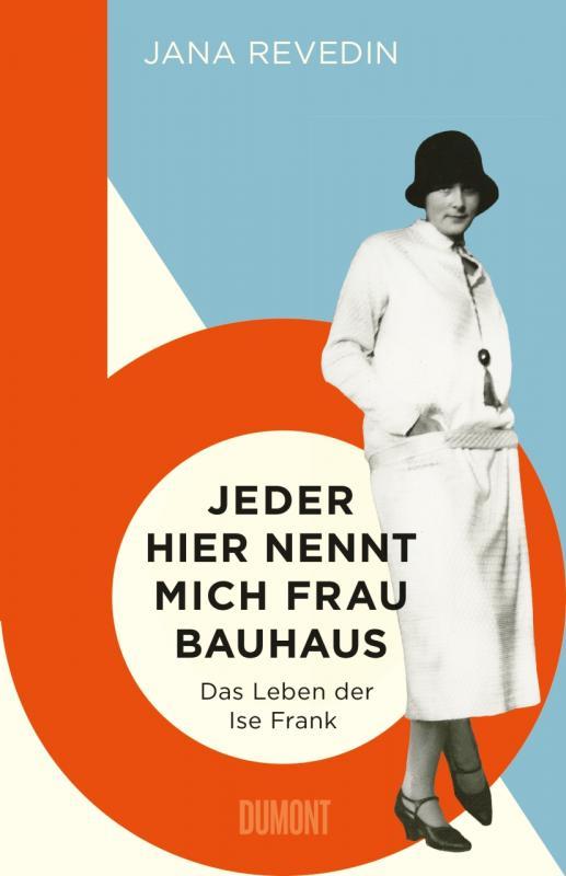 Cover-Bild Jeder hier nennt mich Frau Bauhaus