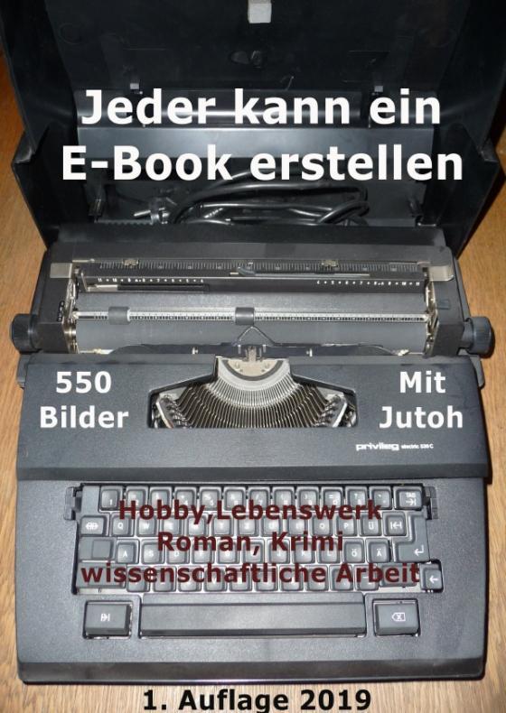 Cover-Bild Jeder kann ein E-Book erstellen