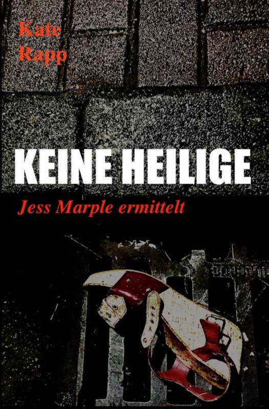 Cover-Bild Jess Marple ermittelt / Keine Heilige