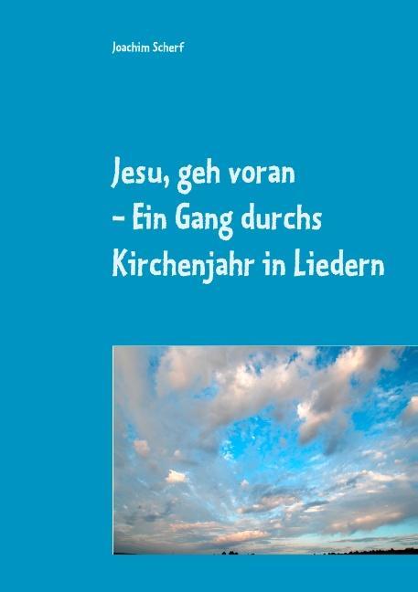Cover-Bild Jesu, geh voran
