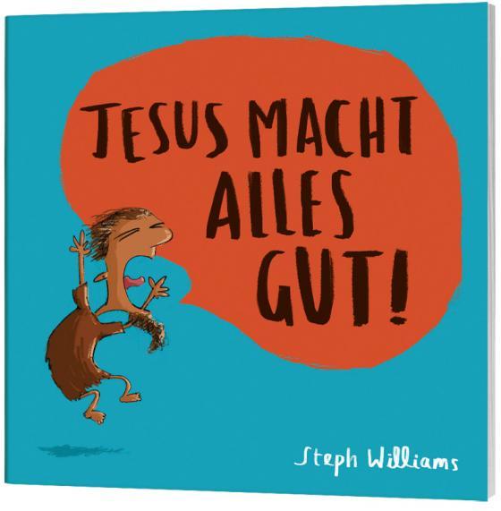 Cover-Bild Jesus macht alles gut!