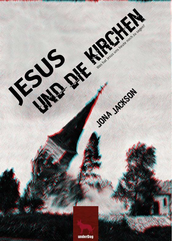 Cover-Bild Jesus und die Kirchen