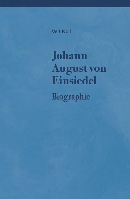 Cover-Bild Johann August von Einsiedel (1754-1837) - Leben, Denkweise und Quellen