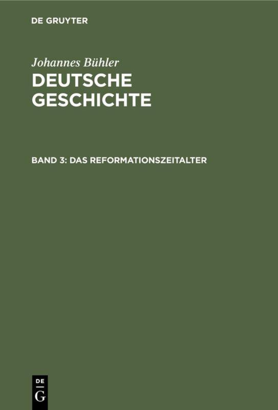 Cover-Bild Johannes Bühler: Deutsche Geschichte / Das Reformationszeitalter