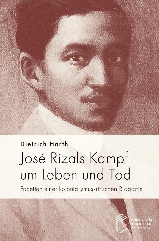 Cover-Bild José Rizals Kampf um Leben und Tod