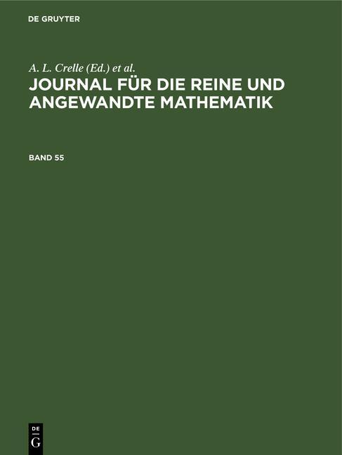 Cover-Bild Journal für die reine und angewandte Mathematik / Journal für die reine und angewandte Mathematik. Band 55