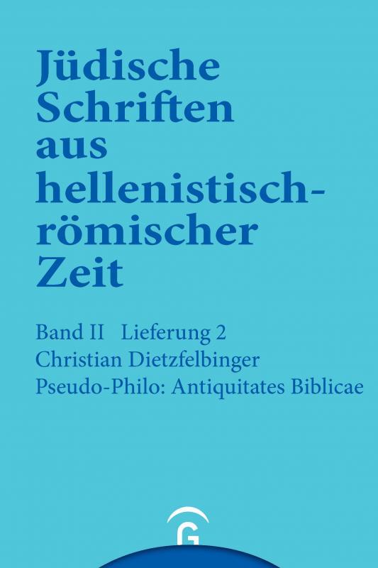 Cover-Bild Jüdische Schriften aus hellenistisch-römischer Zeit, Bd 2: Unterweisung... / Pseudo-Philo: Antiquitates Biblicae (Liber Antiquitatum Biblicarum)