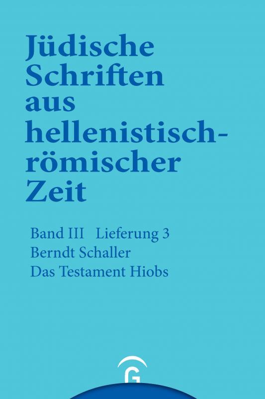 Cover-Bild Jüdische Schriften aus hellenistisch-römischer Zeit, Bd 3: Unterweisung in lehrhafter Form / Das Testament Hiobs