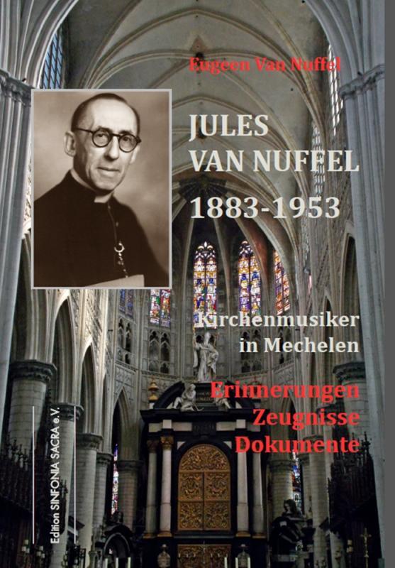 Cover-Bild Jules Van Nuffel 1883-1953, Kirchenmusiker in Mechelen