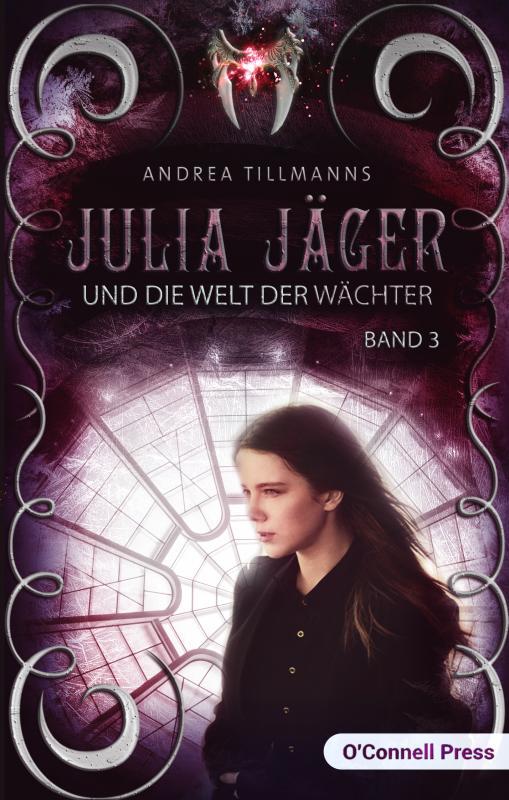 Cover-Bild Julia Jäger und die Welt der Wächter