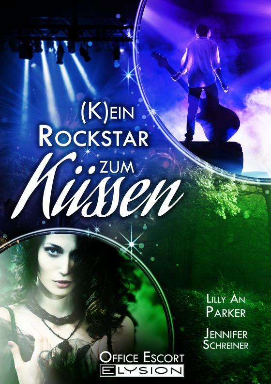 Cover-Bild (K)ein Rockstar zum Küssen