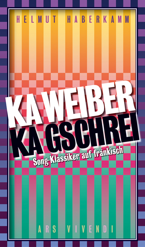Cover-Bild Ka Weiber, ka Gschrei