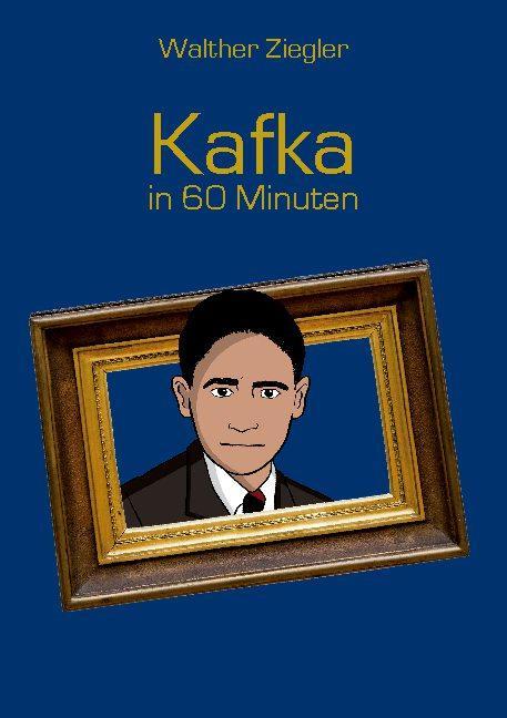 Cover-Bild Kafka in 60 Minuten