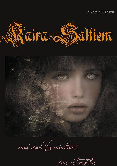 Cover-Bild Kaira Saltiem und das Vermächtnis der Templer