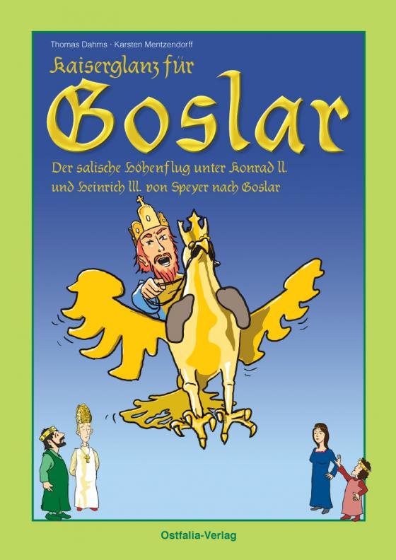 Cover-Bild Kaiserglanz für Goslar