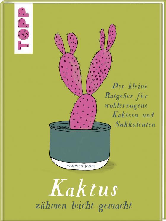 Cover-Bild Kaktus zähmen leicht gemacht