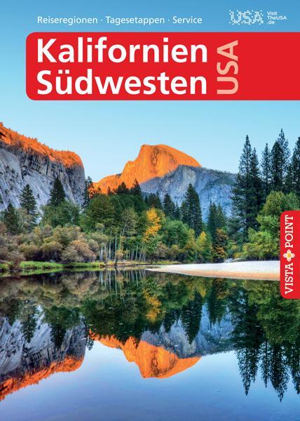 Cover-Bild Kalifornien & Südwesten USA - VISTA POINT Reiseführer A bis Z