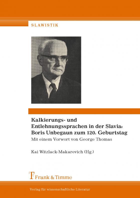 Cover-Bild Kalkierungs- und Entlehnungssprachen in der Slavia: Boris Unbegaun zum 120. Geburtstag