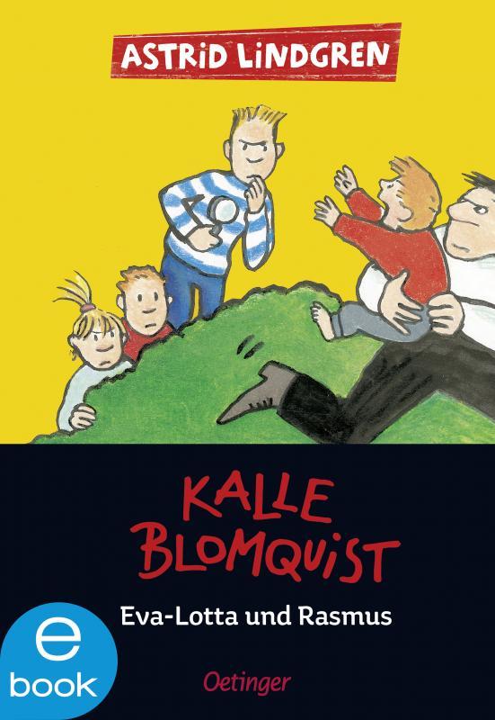 Cover-Bild Kalle Blomquist, Eva-Lotta und Rasmus