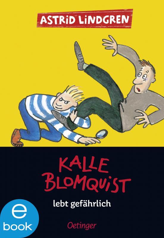 Cover-Bild Kalle Blomquist lebt gefährlich