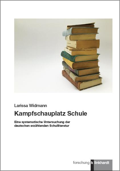 Cover-Bild Kampfschauplatz Schule