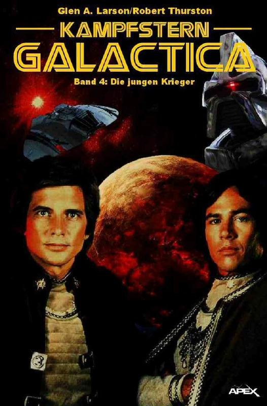 Cover-Bild Kampfstern Galactica 4: Die jungen Krieger
