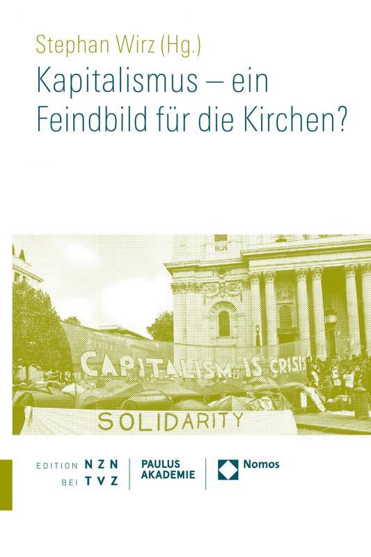 Cover-Bild Kapitalismus – ein Feindbild für die Kirchen?