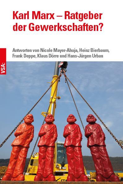 Cover-Bild Karl Marx – Ratgeber der Gewerkschaften?
