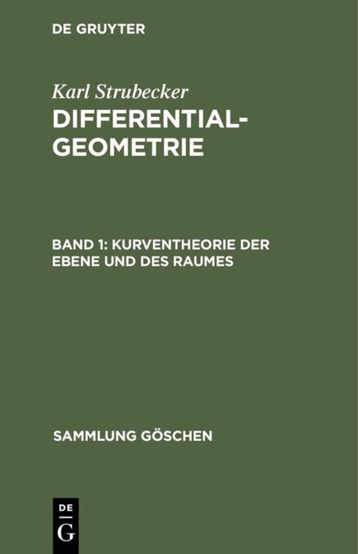 Cover-Bild Karl Strubecker: Differentialgeometrie / Kurventheorie der Ebene und des Raumes