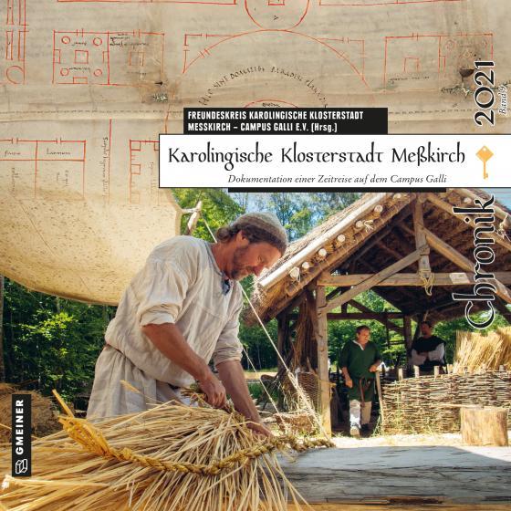 Cover-Bild Karolingische Klosterstadt Meßkirch - Chronik 2021