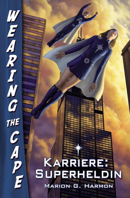 Cover-Bild Karriere: Superheldin