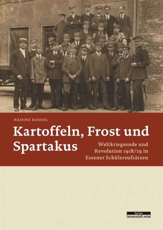 Cover-Bild Kartoffeln, Frost und Spartakus