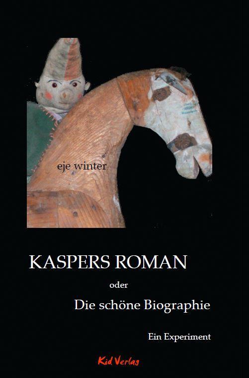 Cover-Bild Kaspers Roman oder Die schöne Biographie