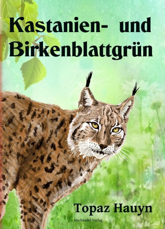 Cover-Bild Kastanien- und Birkenblattgrün