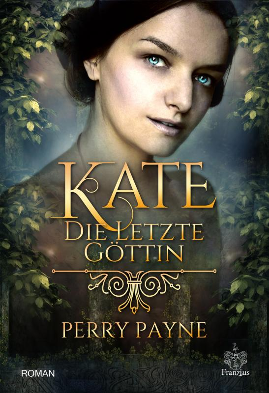 Kate - Die letzte Göttin | Lesejury