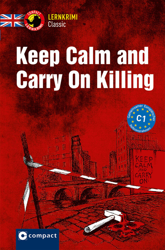 Cover-Bild Keep Calm and Carry On Killing