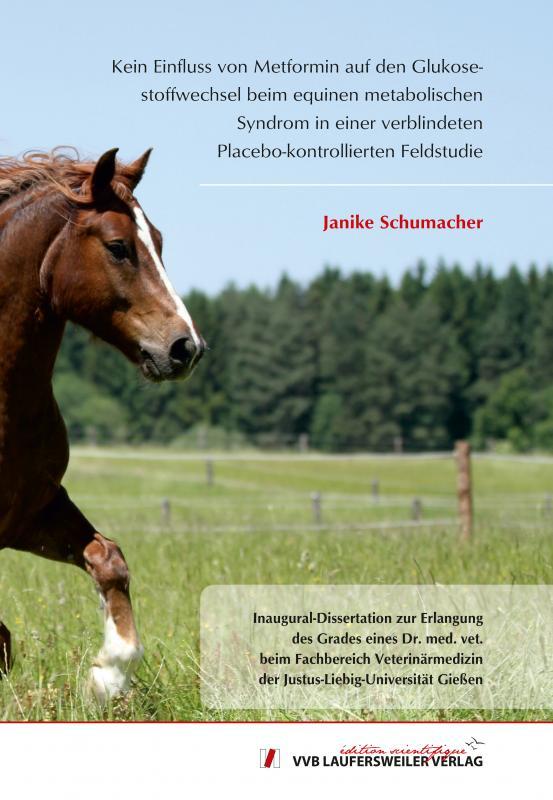 Cover-Bild Kein Einfluss von Metformin auf den Glukosestoffwechsel beim equinen metabolischen Syndrom in einer verblindeten Placebo-kontrollierten Feldstudie