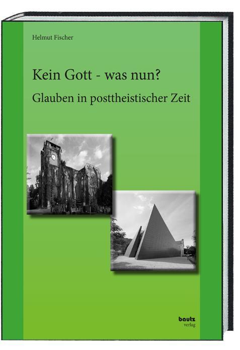 Cover-Bild Kein Gott - was nun?