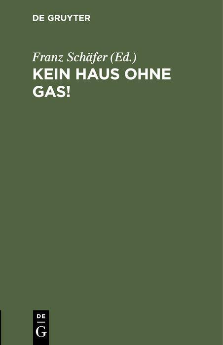 Cover-Bild Kein Haus ohne Gas!