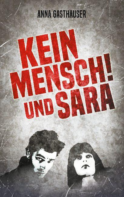 Cover-Bild Kein Mensch und Sara