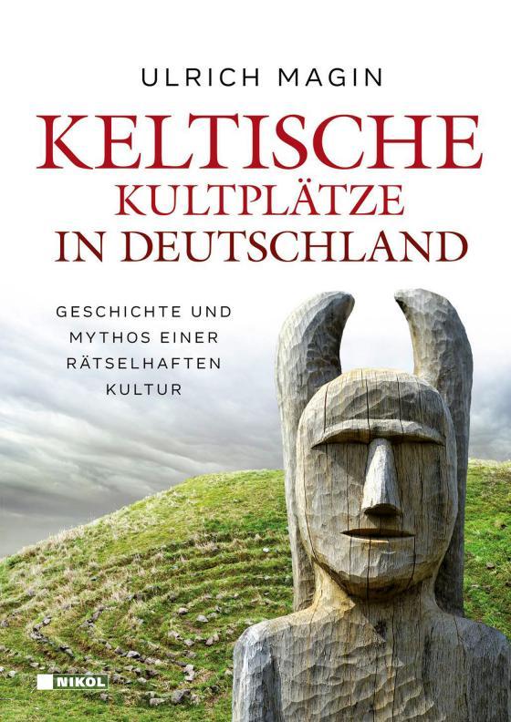 Cover-Bild Keltische Kultplätze in Deutschland