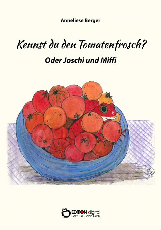 Cover-Bild Kennst du den Tomatenfrosch?