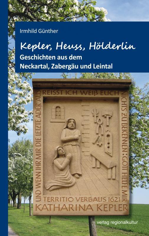 Cover-Bild Kepler, Heuss, Hölderlin