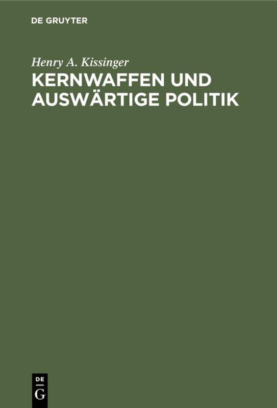 Cover-Bild Kernwaffen und Auswärtige Politik