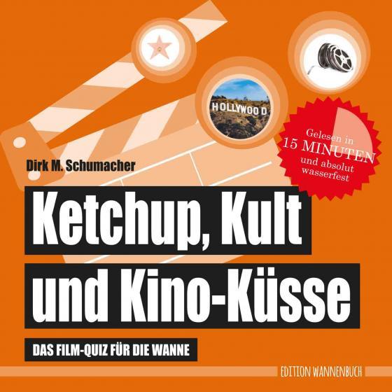 Cover-Bild Ketchup, Kult und Kino-Küsse