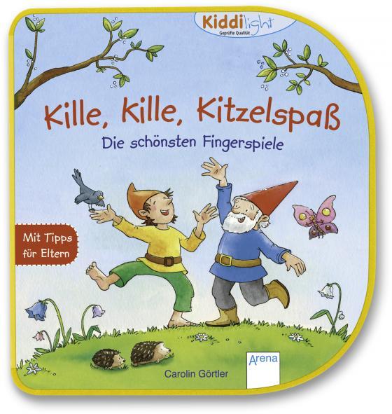 Cover-Bild Kille, kille, Kitzelspaß. Die schönsten Fingerspiele