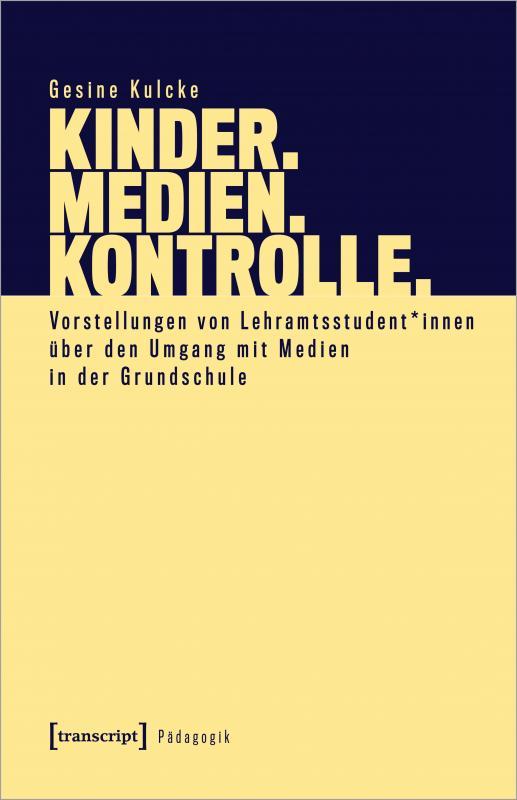 Cover-Bild Kinder. Medien. Kontrolle.